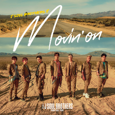 アルバム/Movin' on/三代目 J SOUL BROTHERS from EXILE TRIBE