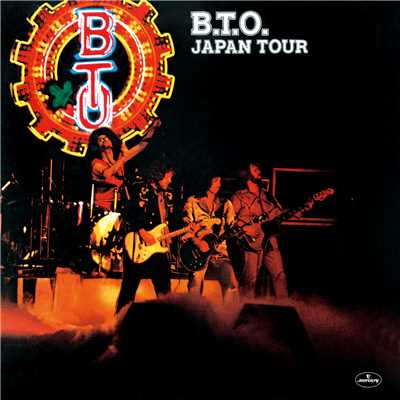 アルバム/B.T.O. Japan Tour/Bachman-Turner Overdrive