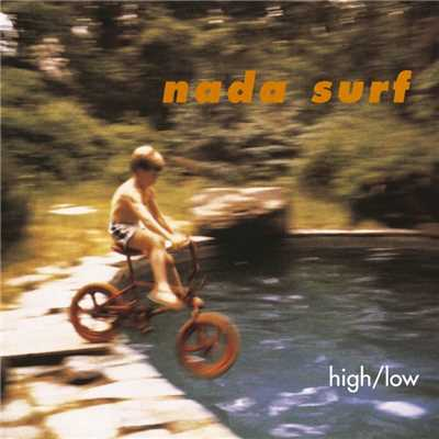 アルバム/High/Low/Nada Surf