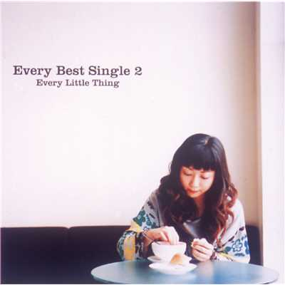 シングル/fragile/Every Little Thing