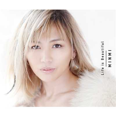 アルバム/Life is Beautiful/MINMI