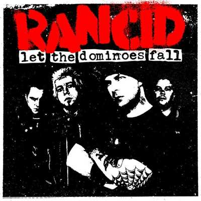 アルバム/Let The Dominoes Fall/Rancid