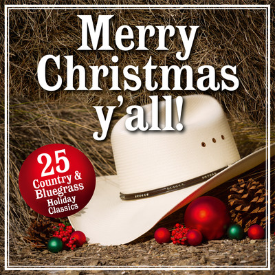 アルバム/Merry Christmas Y'all!  25 Country and Bluegrass Holiday Classics/Various Artists