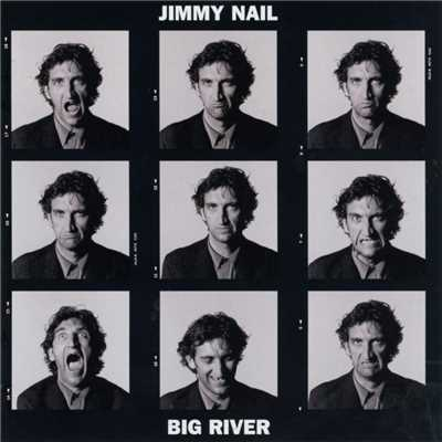 アルバム/Big River/Jimmy Nail