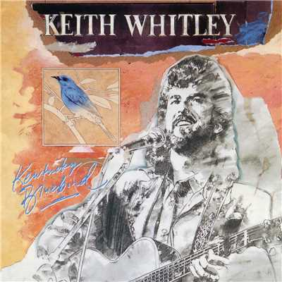 アルバム/Kentucky Bluebird/Keith Whitley