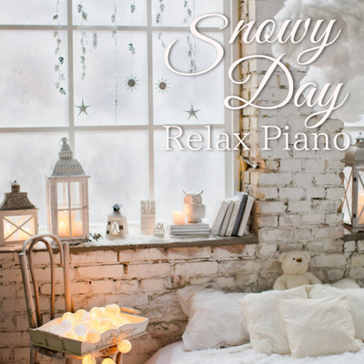 ハイレゾアルバム/Snowy Day - Relax Piano/Relaxing BGM Project