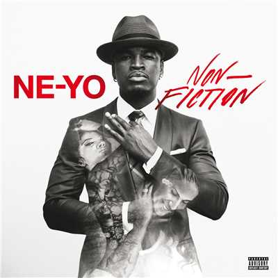アルバム/Non-Fiction (Deluxe)/NE-YO