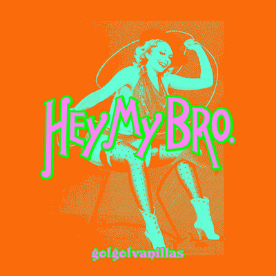 シングル/Hey My Bro./go!go!vanillas