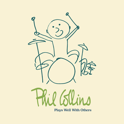 アルバム/Plays Well With Others/Phil Collins