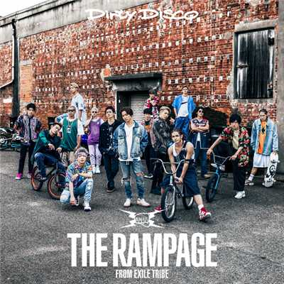 シングル/Dirty Disco/THE RAMPAGE from EXILE TRIBE