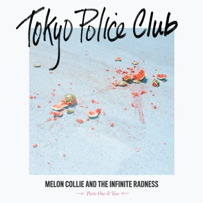 アルバム/Melon Collie and the Infinite Radness (Parts 1 and 2)/Tokyo Police Club