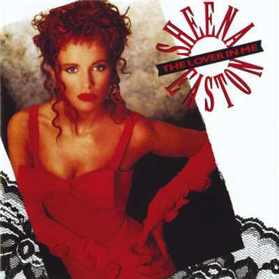 シングル/The Lover In Me/Sheena Easton