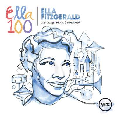 アルバム/100 Songs For A Centennial/Ella Fitzgerald
