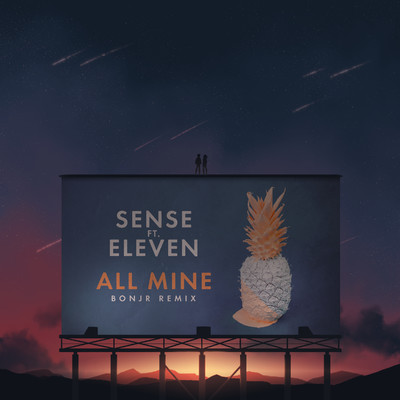 シングル/All Mine (feat. Eleven) [Bonjr Remix]/Sense