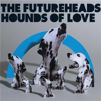 シングル/Hounds of Love - Mystery Jet's Pirate Invasion/The Futureheads