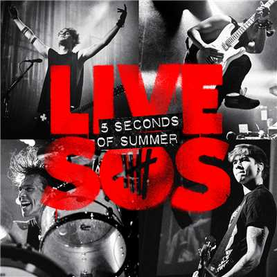 アルバム/LIVESOS (B-Sides And Rarities)/5 Seconds Of Summer