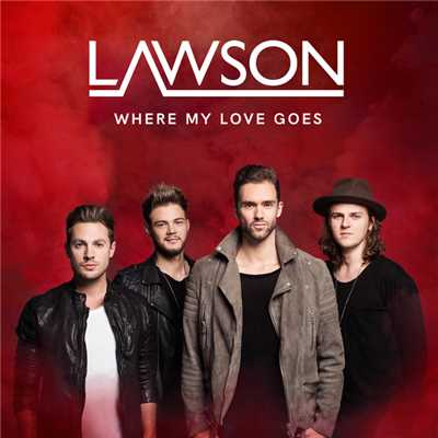 シングル/Where My Love Goes/Lawson