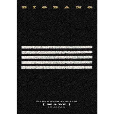 アルバム/BIGBANG WORLD TOUR 2015〜2016 [MADE] IN JAPAN/BIGBANG