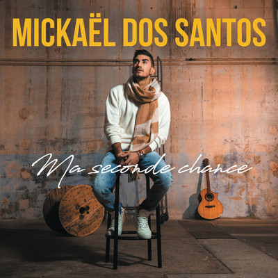 シングル/Seconde chance/Mickael Dos Santos