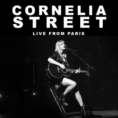 Cornelia Street (Live From Paris)/Taylor Swift