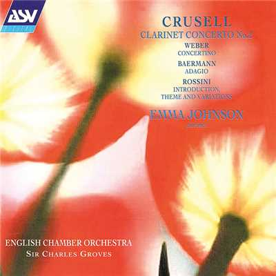 シングル/Crusell: Concerto No. 2 in F minor for Clarinet and Orchestra, Op. 5 - 2. Andante pastorale/Emma Johnson/English Chamber Orchestra/Sir Charles Groves