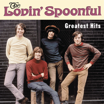 アルバム/The Greatest Hits/The Lovin' Spoonful
