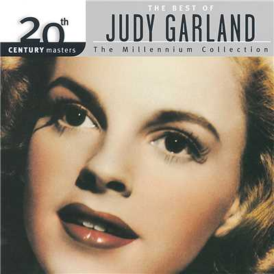 アルバム/20th Century Masters: The Best Of Judy Garland Millennium Collection/Judy Garland