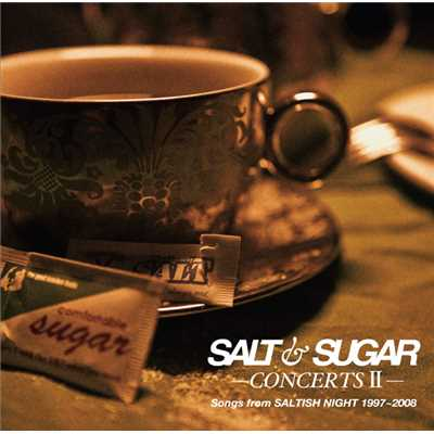 シングル/The Flame In My Soul/SALT & SUGAR