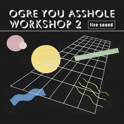 アルバム/workshop 2/OGRE YOU ASSHOLE