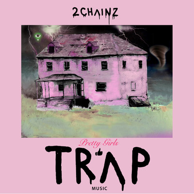 ハイレゾアルバム/Pretty Girls Like Trap Music/2 Chainz