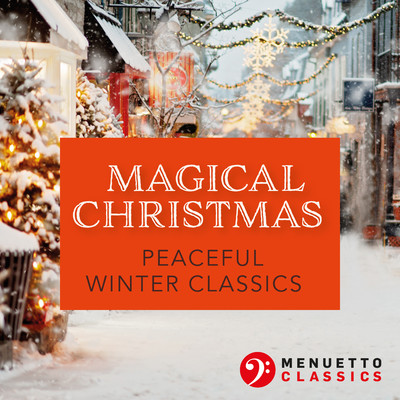 アルバム/Magical Christmas. Peaceful Winter Classics/Various Artists