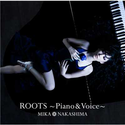 ROOTS〜Piano & Voice〜/中島 美嘉