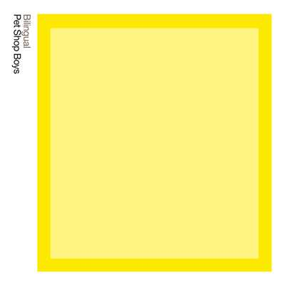 Bilingual:  Further Listening 1995 - 1997 (2018 Remastered Version)/Pet Shop Boys