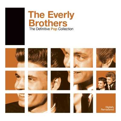 アルバム/Definitive Pop: The Everly Brothers/The Everly Brothers