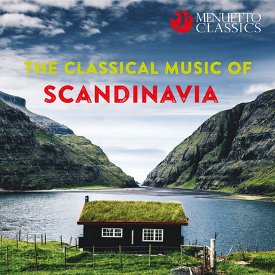 アルバム/The Classical Music of Scandinavia/Various Artists
