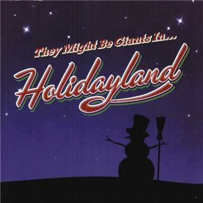 アルバム/Holidayland/They Might Be Giants