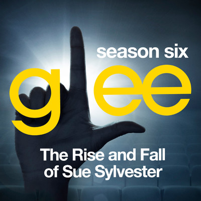 アルバム/Glee: The Music, The Rise and Fall of Sue Sylvester/Glee Cast