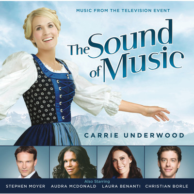 シングル/The Sound of Music/Carrie Underwood