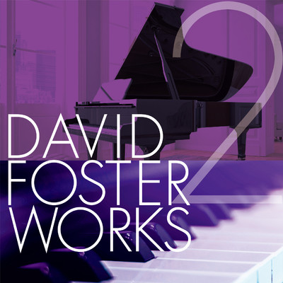 アルバム/David Foster Works 2/Various Artists