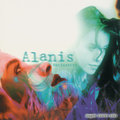 アルバム/Jagged Little Pill (Remastered)/Alanis Morissette