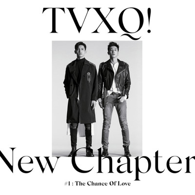 アルバム/New Chapter #1: The Chance of Love - The 8th Album/東方神起