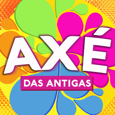 アルバム/Axe Das Antigas/Various Artists