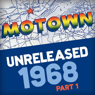 アルバム/Motown Unreleased 1968 (Part 1)/Various Artists