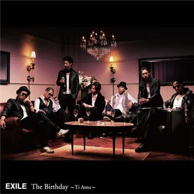 アルバム/The Birthday 〜Ti Amo〜/EXILE