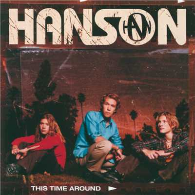 シングル/This Time Around/Hanson