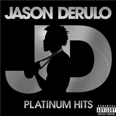 アルバム/Platinum Hits/Jason Derulo