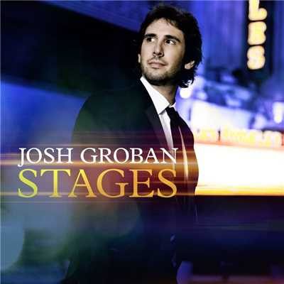 アルバム/Stages/Josh Groban