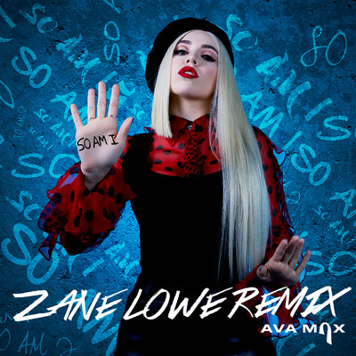 シングル/So Am I (Zane Lowe Remix)/Ava Max