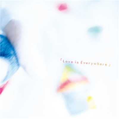 アルバム/『Love is Everywhere』/moumoon