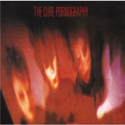 シングル/Pornography/The Cure